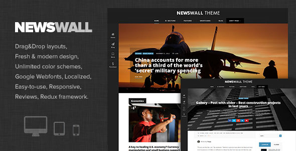 NewsWall by Dannci is a news magazine WordPress theme which features fully responsive layouts, search engine optimization, Google Fonts support, Revolution Slider, magazine style layouts, is great for your personal site, blogging related layouts and optimizations and bold design elements.