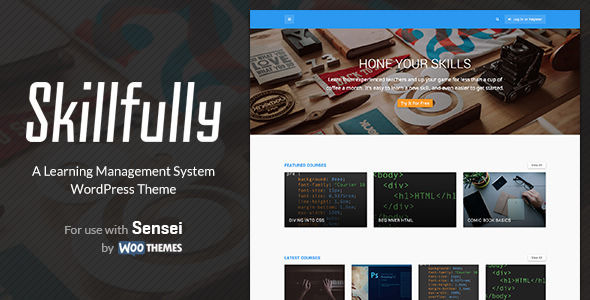 Skillfully by Designcrumbs is a educational WordPress theme which features Retina display support, support for RTL languages, fully responsive layouts, search engine optimization, WooCommerce integration, clean design, support for photo galleries and can be used for your portfolio.