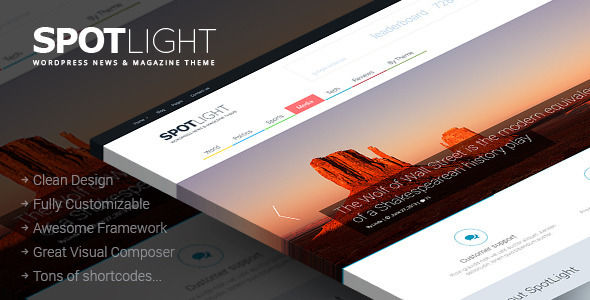 SpotLight by ThemeREX is a news magazine WordPress theme which features Retina display support, parallax elements, support for RTL languages, fully responsive layouts, search engine optimization, Google Fonts support, Revolution Slider, WooCommerce integration, clean design, can be used for your portfolio and magazine style layouts.