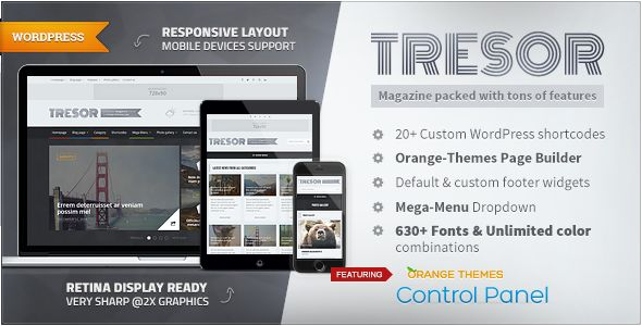 Tresor by Orange-themes is a news magazine WordPress theme which features Mega Menu, fully responsive layouts, search engine optimization, Google Fonts support, Revolution Slider, clean design, magazine style layouts, blogging related layouts and optimizations, flat design aesthetics and minimal design.