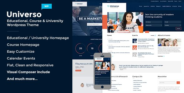 Universo by OceanThemes is a WordPress theme for colleges and universities which features Retina display support, support for RTL languages, fully responsive layouts, search engine optimization, Google Fonts support, clean design and Bootstrap framework utilization.